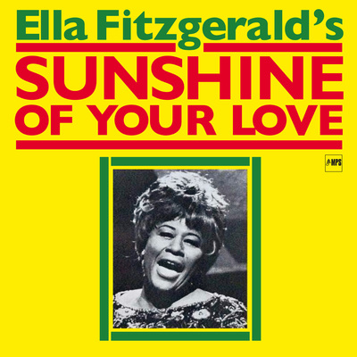 Ella-Fitzgerald-Sunshine-of-your-Love-Cover-High-Res.jpg